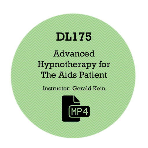 DL175 - Advanced Hypnotherapy For The A.I.D.S. Patient ...